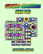 Seniors Colouring Book Two