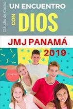 Un Encuentro Con Dios - Jmj Panama 2019