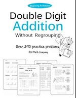Double Digit Addition Without Regrouping (Over 290 Practice Problems)