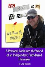 As God Is My Witness, I Will Make My Movie