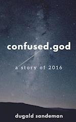 Confused.God