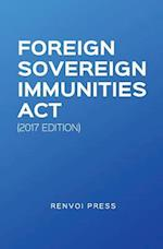 Foreign Sovereign Immunities ACT (2017 Edition) af Renvoi Press