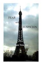 Fear and Suspicion