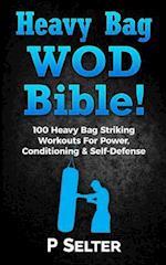 Heavy Bag Wod Bible