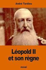 Leopold II Et Son Regne