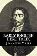 Early English Hero Tales