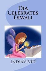 Dia Celebrates Diwali af Indiavivid