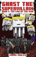 Ghast the Supervillain (Book Three)