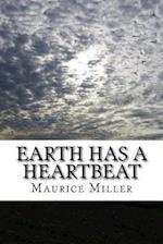 Earth Has a Heartbeat
