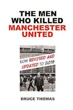 The Men Who Killed Manchester United