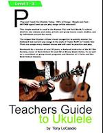 Teachers Guide to Ukulele