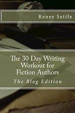 The 30 Day Writing Workout for Fiction Authors