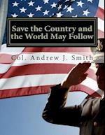 Save the Country and the World May Follow