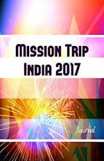 Mission Trip India 2017 Journal