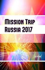 Mission Trip Russia 2017 Journal