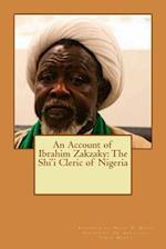 An Account of Ibrahim Zakzaky