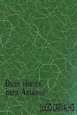 Duas Chaves Para Antonio