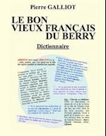 Le Bon Vieux Francais Du Berry