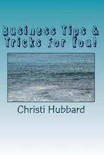 Business Tips & Tricks for You!