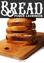 Bread Maker Cookbook