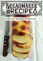 Breadmaker Recipes