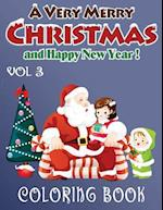 Merry Christmas and Happy New Year Coloring Book - 80 Pages A4 (Volume 3)