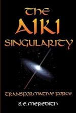 The Aiki Singularity