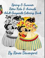 Spring & Summer Retro Kids & Animals Adult Grayscale Coloring Book