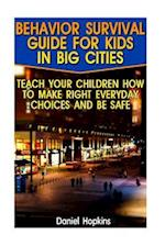 Behavior Survival Guide for Kids in Big Cities