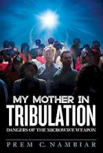 My Mother in Tribulation