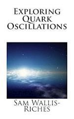 Exploring Quark Oscillations
