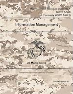 Marine Corps Techniques Publication McTp 3-30b (Formerly McWp 3-40.2) Information Management 2 May 2016