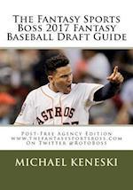 The Fantasy Sports Boss 2017 Fantasy Baseball Draft Guide