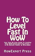 How to Level Fast in Wow