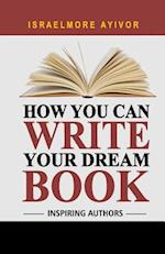 How You Can Write Your Dream Book