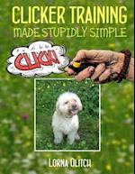 Clicker Training Made Studly Simple