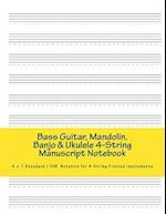 Bass Guitar, Mandolin, Banjo & Ukelele 4-String Manuscript Notebook