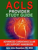 ACLS Provider Study Guide