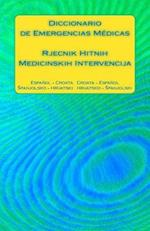 Diccionario de Emergencias Medicas / Rjecnik Hitnih Medicinskih Intervencija