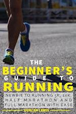 The Beginner's Guide to Running