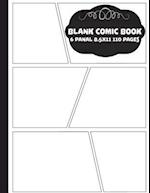 Comic Book Pages - 8.5x11 with 6 Panel Over 100 Pages(blank Comic Book), for Drawing Your Own Comics, for Artists of All Levels (Comic Book Template)
