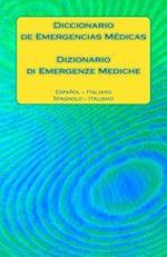 Diccionario de Emergencias Medicas / Dizionario Di Emergenze Mediche