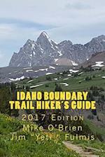 Idaho Boundary Trail Hiker's Guide