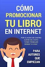 Como Promocionar Tu Libro En Internet