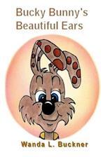 Bucky Bunny's Beautiful Ears