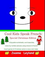 Cool Kids Speak French - Special Christamas Edition