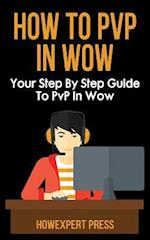 How to Pvp in Wow