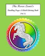 The Horse Lovers Doodling Pages & Adult Coloring Book Vol. 2