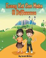 Every Kid Can Make a Difference
