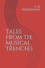 Tales from the Musical Trenches